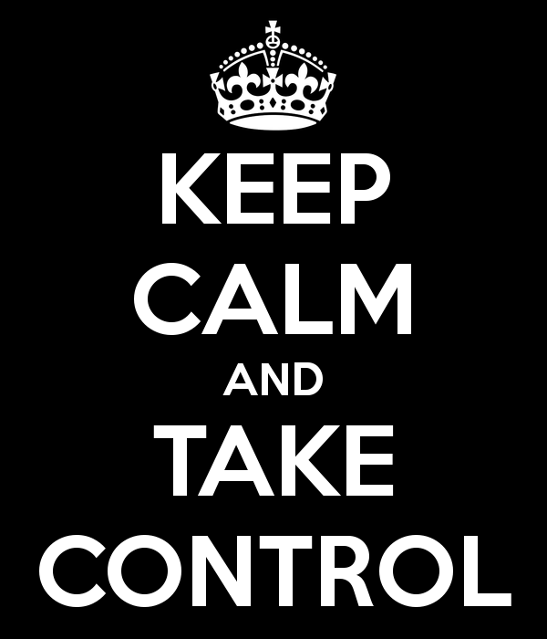 Keep-Calm-and-Take-Control